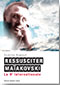 couverture du manuscrit Ressusciter Maïakovski (La 5e Internationale)